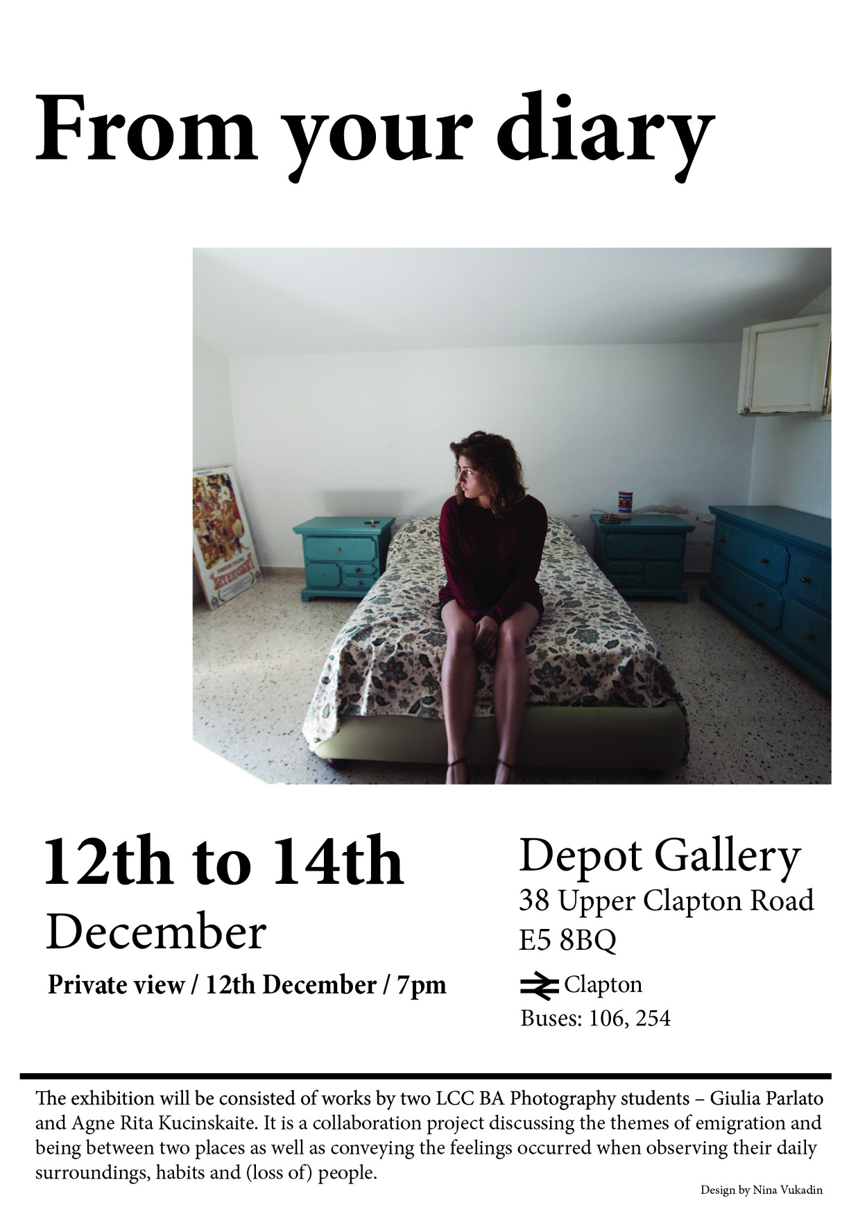 These Are Posters I Did For Two Photography Exhibitions By Students From London College Of Communication